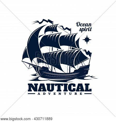 Sailing Ship Icon. Nautical Adventure, Ocean Travel Monochrome Vector Emblem With Medieval Caravel O