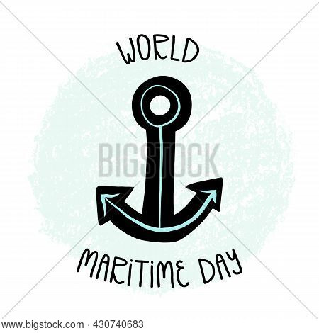 World Maritime Day Hand Lettering, Anchor, The Symbol Of Hope And Clear Ocean Water Abstract Backgro