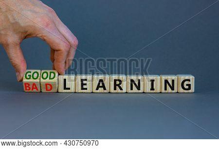 Good Or Bad Learning Symbol. Businessman Turns Cubes, Changes Words 'bad Learning' To 'good Learning