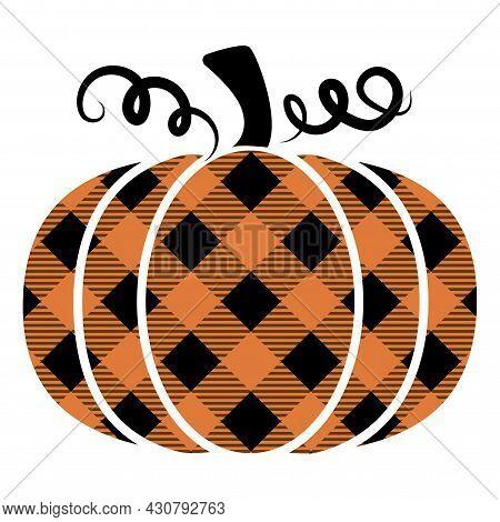 Lumberjack, Buffalo Plaid Pumpkin - Hand Drawn Vector Illustration. Autumn Color Poster. Good For Th