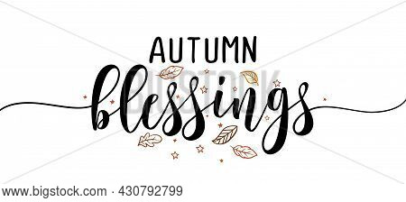 Autumn Blessings - Inspirational Happy Fall, Autumn Beautiful Handwritten Quote, Gift Tag, Lettering
