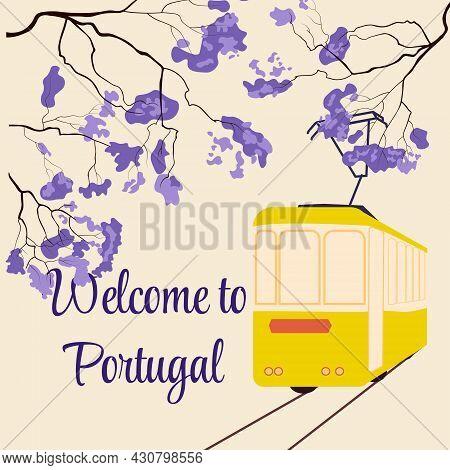 Welcome To Portugal. Tourist Banner, Postcard. The Yellow Tram Of Lisbon. Purple Jacaranda Tree.