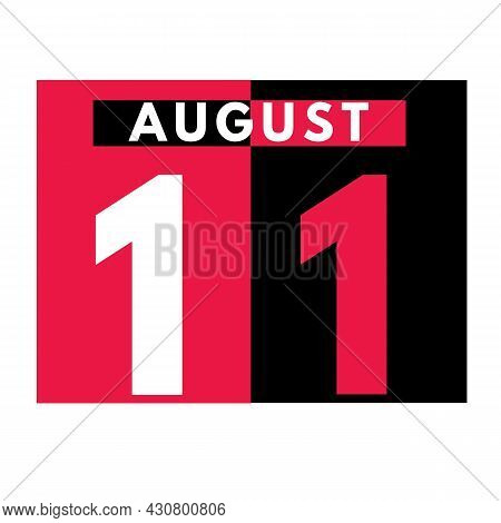 August 11 . Modern Daily Calendar Icon .date ,day, Month .calendar For The Month Of August