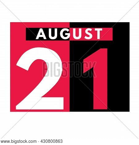 August 21 . Modern Daily Calendar Icon .date ,day, Month .calendar For The Month Of August