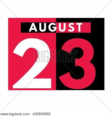 August 23 . Modern Daily Calendar Icon .date ,day, Month .calendar For The Month Of August