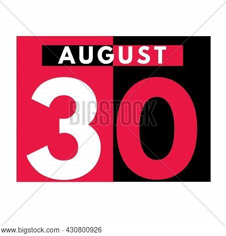August 30 . Modern Daily Calendar Icon .date ,day, Month .calendar For The Month Of August
