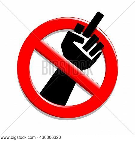 A Sign Of Prohibition For Unculture. Illustration Of A Prohibition Sign For Unculture On A White Bac