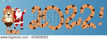 Happy New Year Lettering And Large Tiger Numbers 2022. Year Of The Tiger. Striped 2022. Orange, Ging
