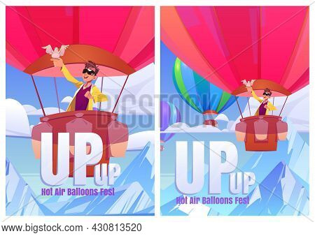 Hot Air Balloons Fest Cartoon Posters. Excited Man With Dove On Hand Flying Up Of Mountains In Blue