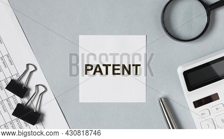 Word Patent On Paper Note. Intellectual Law.