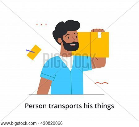 Bearded Cheerful Male Character Is Transporting All Of His Things To A New Place On His Own On White