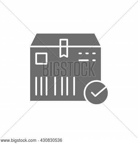 Cardboard Box With Check Mark, Cargo Delivered, Delivery Verified Grey Icon.