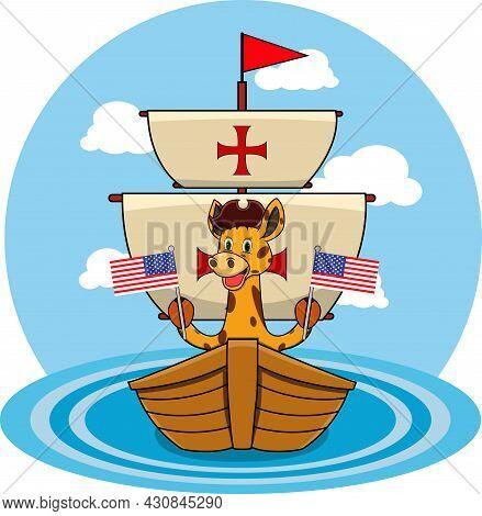 Happy Columbus Day America With Cute Giraffe And Ship In Sea, Cartoon, Mascot, Animals, Character, V
