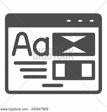 Window With Ready Made Layout Of The Site Solid Icon, Web Design Concept, Website Vector Sign On Whi
