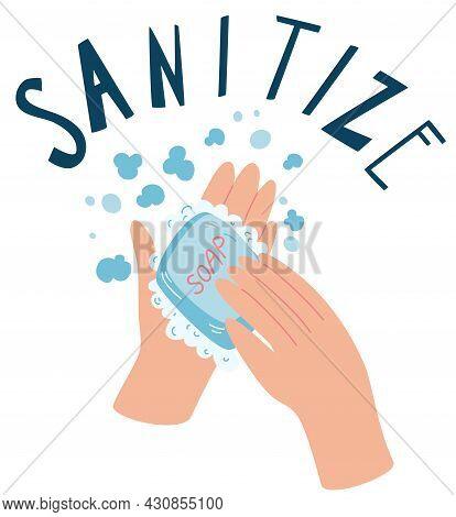 Washing Hands With Soap. Sanitize. Hygiene Concept. Flat Global Handwashing Day. Cartoon Vector Illu