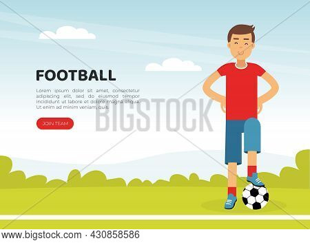 Landing Page With Young Man Character Playing Football Doing Sport And Physical Exercise Vector Temp