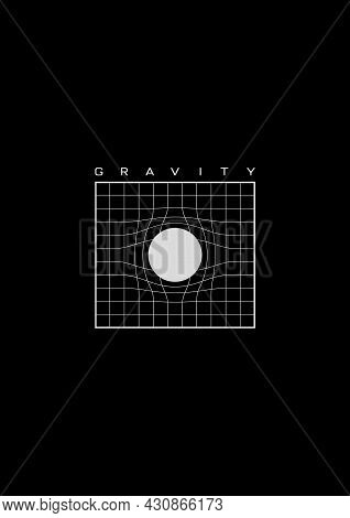 Gravity T-shirt And Apparel Design With Grid Distorted Around The White Circle In The Center. Illust