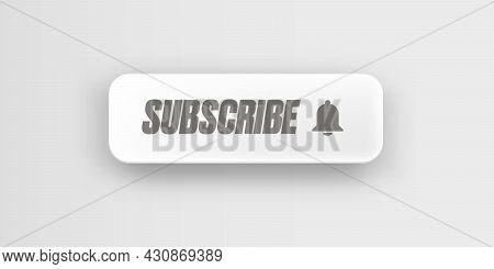 Printwhite Paper Subscribes Button With Ring Bell Isolated On Stylish Grey Background. Subscribe Ban