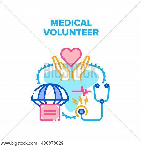 Medical Volunteer Vector Icon Concept. Medical Volunteer Helping Patient With Medicaments And Free H