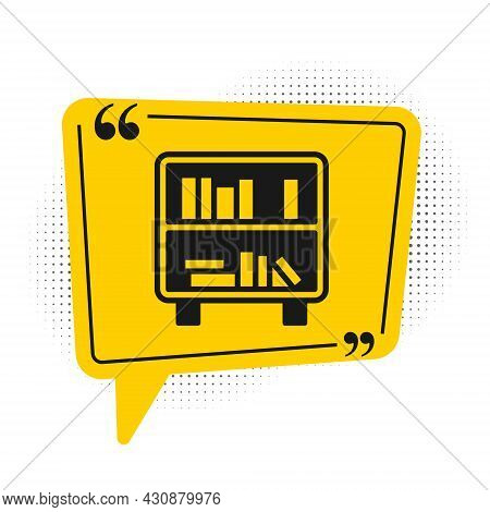 Black Shelf With Books Icon Isolated On White Background. Shelves Sign. Yellow Speech Bubble Symbol.