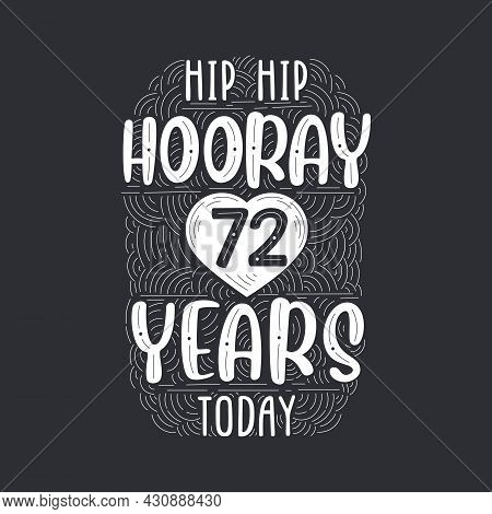 Birthday Anniversary Event Lettering For Invitation, Greeting Card And Template, Hip Hip Hooray 72 Y
