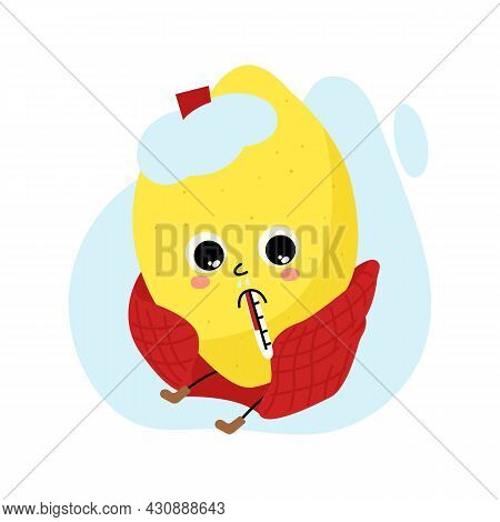 Sad Cartoon Character Lemon Caught Cold. Funny Citrus Fruit With Thermometer, Cold Compress And Plai