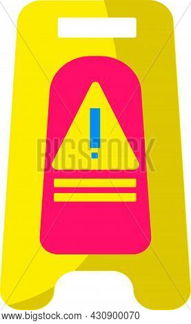 Illustration Of A Yellow Sign. Carefully Wet The Floor, Slippery.