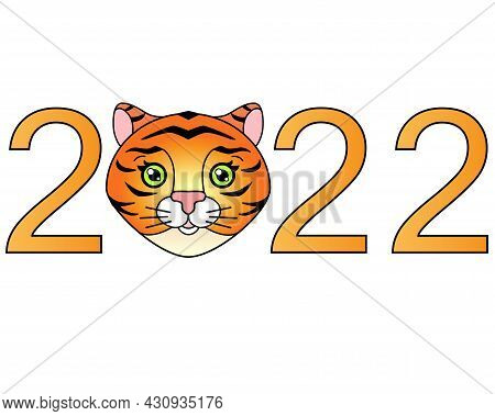 2022 With Cute Tiger Face, Year Of The Tiger - Vector Full Color Lettering. Year Of The Tiger. New Y