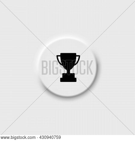 Champions Cup On Neomorphism Button Solid Black Line Icon. First Place Cup Badge. Goblet Icon. Flat