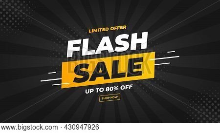 Flash Sale Banner With Black Background And Limited Offer Up To 80%