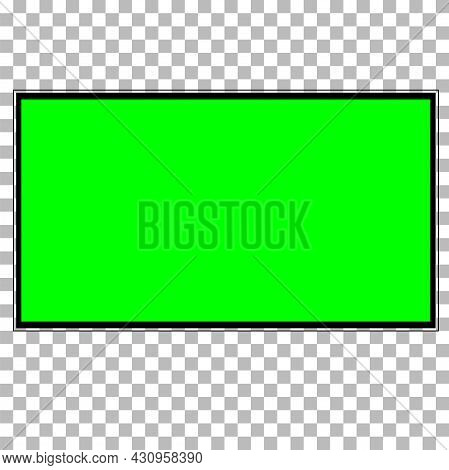 Panel With Green Screen On Transparent Background. Realistic Tv Lcd Screen Mockup. Flat Style.