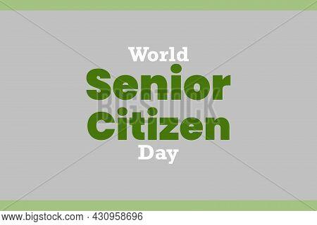 World Senior Citizen Day Typography Vector Design
