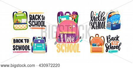 Lettering Compositions Set With Schoolbags And Back To School Text. Bags And Backpacks Packed With S