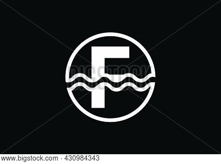 Initial F Monogram Alphabet In A Circle With Water Waves. Water Wave Logo Design. Logo For The Ocean