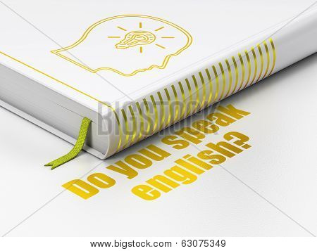 Education concept: book Head With Lightbulb, Do you speak English? on white background