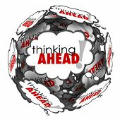 Thinking Ahead words in thought clouds to illustrate proactive planning and anticipation poster