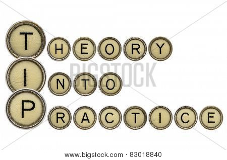 TIP (theory into practice) acronym explained with isolated, old,  typewriter keys poster