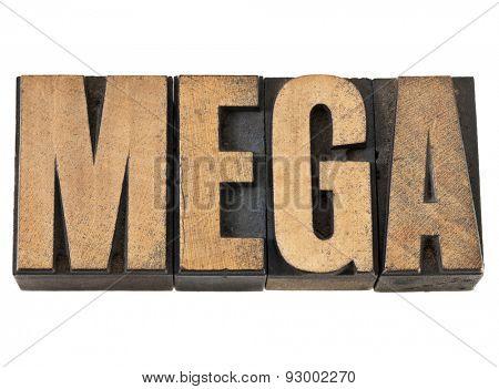 mega word (one million prefix) - isolated text in vintage letterpress wood type