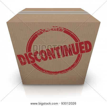 Discontinued word stamped on a cardboard box to illustrate a cancelled product that is out of stock at a store or warehouse