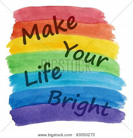Make your life brighter