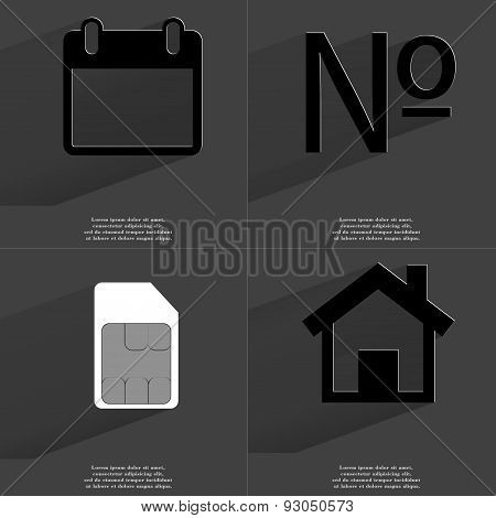 Calendar, Numero Sign, Sim Card, House. Symbols With Long Shadow. Flat Design