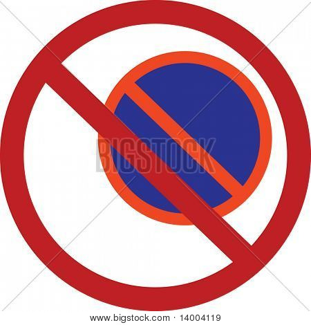 Prohibitions are forbidden. Traffic sign