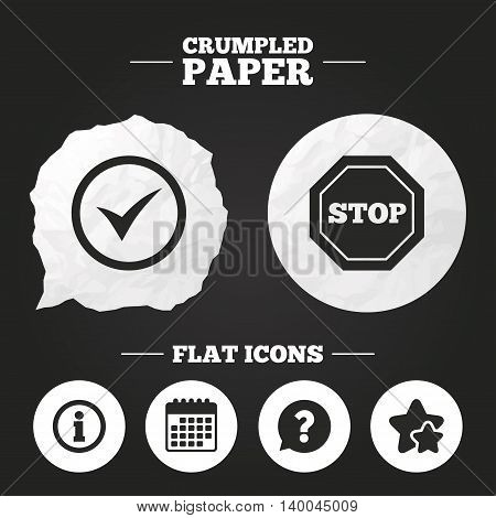 Crumpled paper speech bubble. Information icons. Stop prohibition and question FAQ mark speech bubble signs. Approved check mark symbol. Paper button. Vector