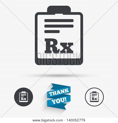 Medical prescription Rx sign icon. Pharmacy or medicine symbol. Flat icons. Buttons with icons. Thank you ribbon. Vector