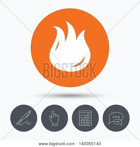 Fire icon. Blazing bonfire flame symbol. Speech bubbles. Pen, hand click and chart. Orange circle button with icon. Vector