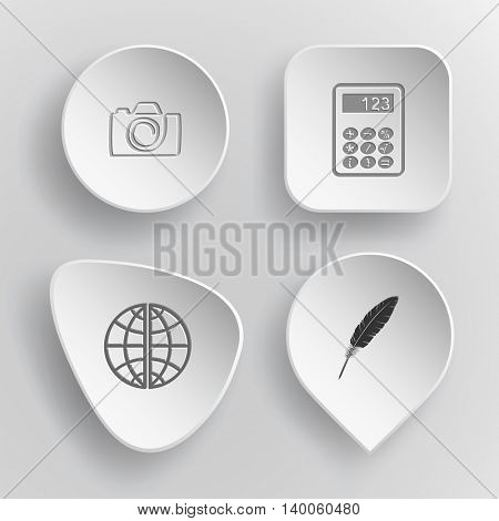4 images: camera, calculator, globe, feather. Education set. White concave buttons on gray background. Vector icons.
