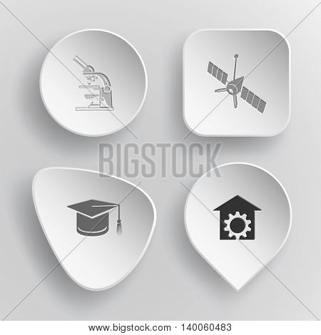 4 images: lab microscope, spaceship, graduation cap, repair shop. Science set. White concave buttons on gray background. Vector icons.