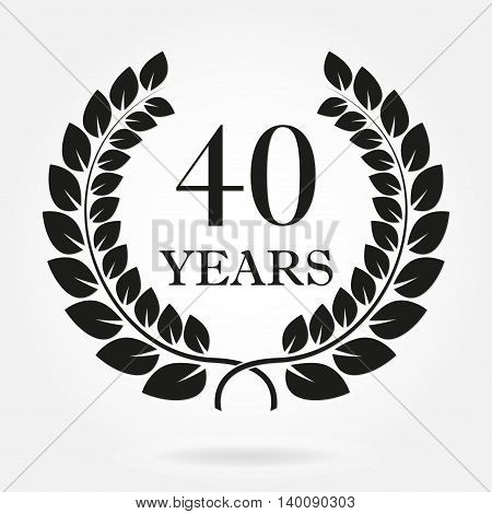 40 years anniversary laurel wreath sign or emblem. Template for celebration and congratulation design. Vector 40th anniversary label isolated on white background