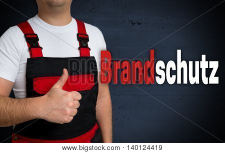 Brandschutz (in German Fire Protection) Is Shown By The Craftsman