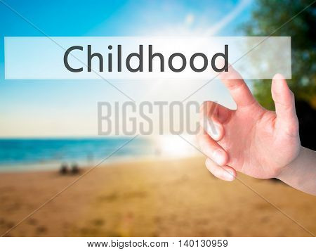 Childhood - Hand Pressing A Button On Blurred Background Concept On Visual Screen.